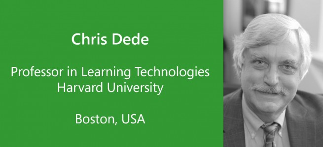 Chris Dede, Professor of Learning Technologies, Harvard University - USA