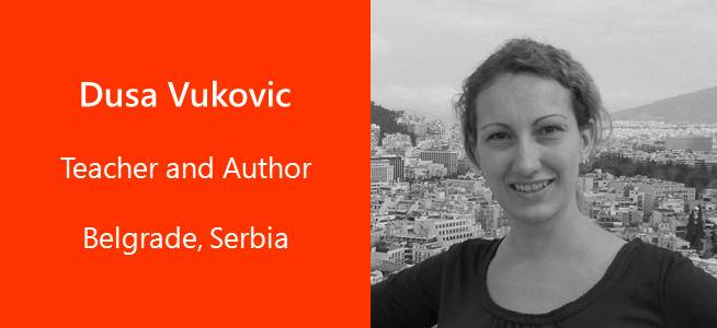 Dusa Vukovic, Teacher and Author - Serbia