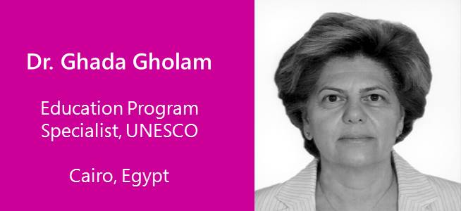 Ghada Gholam, Education Program Specialist, UNESCO - Egypt