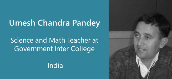 Umesh Chandra Pandey, Teacher - India