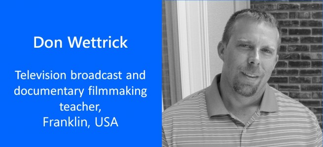 Don Wettrick, Teacher - USA