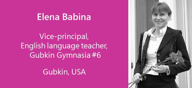 Elena Babina, Vice-principal and English language teacher - Russia