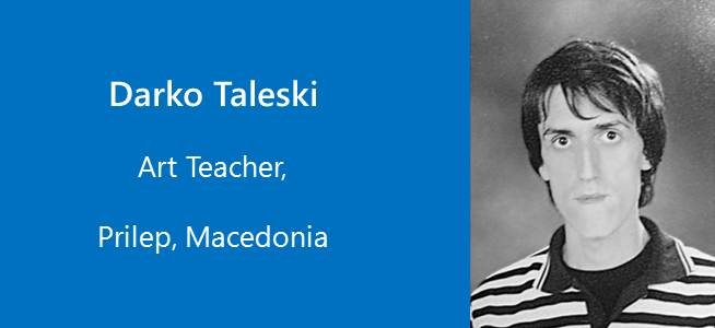 Darko Taleski, Art Teacher - Macedonia