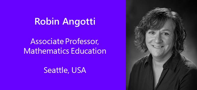 Robin Angotti, Associate Professor, Mathematics Education - USA