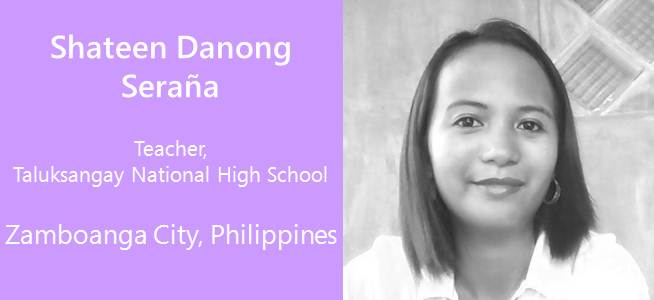 Shateen Danong Seraa, Teacher - Philippines