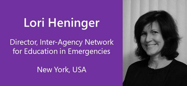 Lori Heninger, Director, Inter-Agency Network for Education in Emergencies - USA