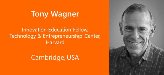 Tony Wagner, innovation Education Fellow, Harvard - USA