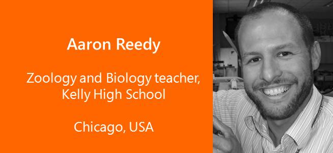 Aaron Reedy, Zoology and Biology teacher, Chicago - USA