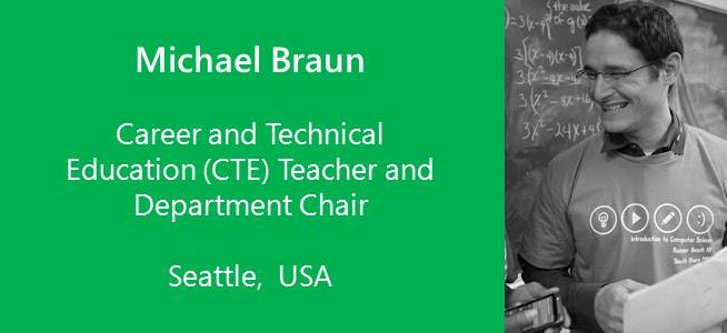 Michael Braun,Career and Technical Education (CTE) Teacher and Department Chair, USA