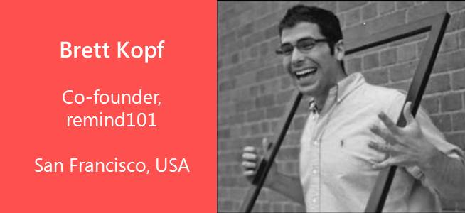 Brett kOPF, Co-founder, remind101, USA