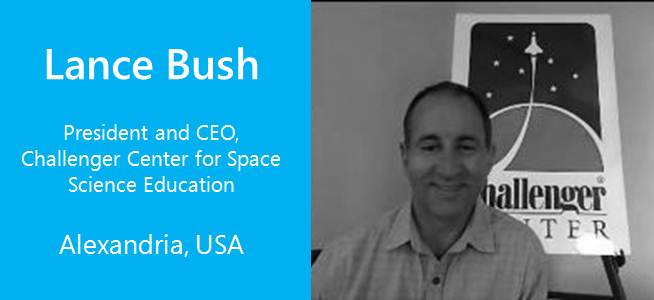Lance Bush, President and CEO of the Challenger Center for Space Science Education - USA