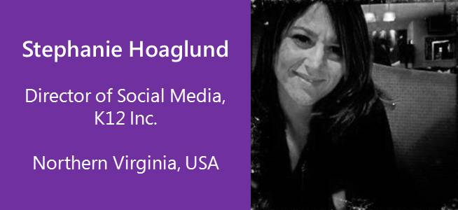 Stephanie Hoaglund, Director of Social Media, K12 Inc., USA
