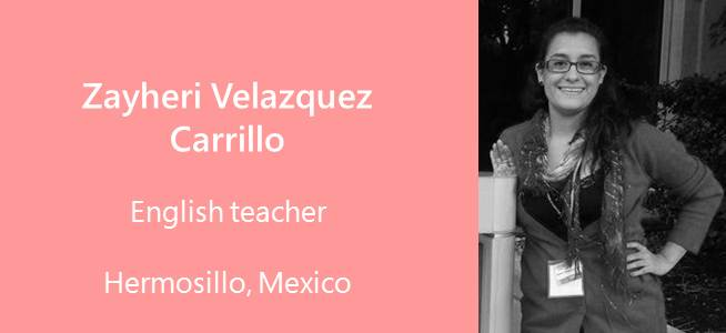 Zayheri Velazquez Carrillo, Teacher - Mexico