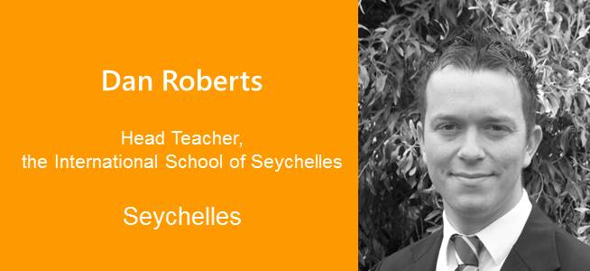 Dan Roberts, Head Teacher - Seychelles