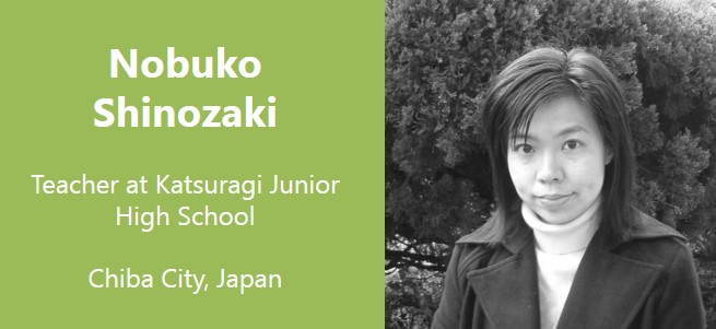 """I want to be a teacher who understands the students' feelings and makes them understand how to improve themselves."" –  Japan"