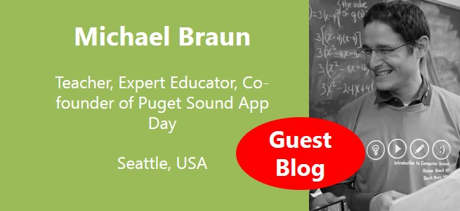 """We want to shape young minds to learn computer science – now when they are at their most creative point in their life.  We want students to fuel their curiosity and creativity by developing apps and games relevant to their lives."" – Michael Braun, USA"