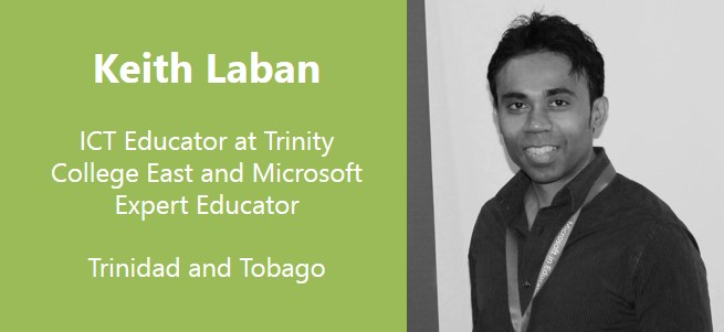 """Project-based learning places the student as the central focal point of the learning process and all aspects of the necessary 21st century skills and multi-disciplinary learning can be incorporated into projects."" – Keith Laban, Trinidad and Tobago"