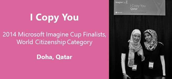 """You can see how many different projects can join together for the same cause."" – Team I Copy You, Qatar"
